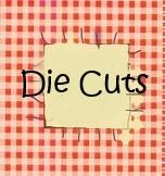 Die Cuts